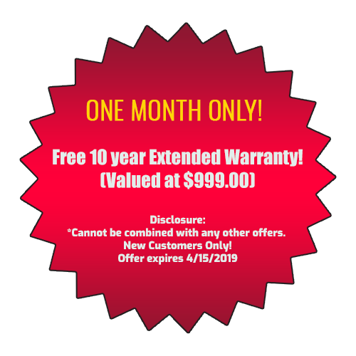 Free 10 year Extended Warranty!